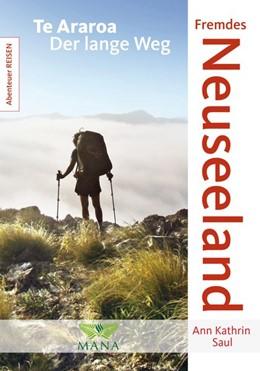 Abbildung von Saul | Fremdes Neuseeland | 1. Auflage | 2018 | Te Araroa - Der lange Weg