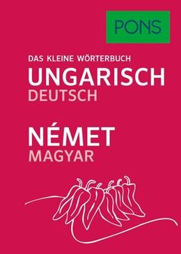 Abbildung von PONS Das kleine Wörterbuch Ungarisch   1. Auflage   2017   beck-shop.de