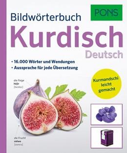 Abbildung von PONS Bildwörterbuch Kurdisch   2017   16.000 Wörter und Wendungen.