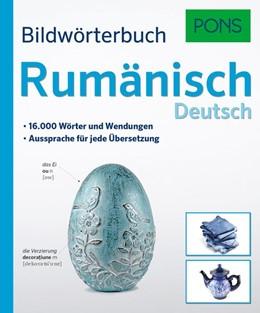 Abbildung von PONS Bildwörterbuch Rumänisch | 2017 | 16.000 Wörter und Wendungen.