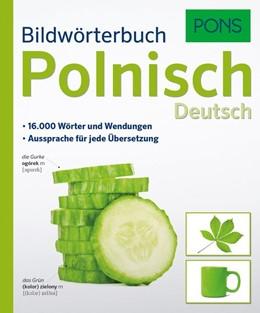 Abbildung von PONS Bildwörterbuch Polnisch / Deutsch | 1. Auflage | 2017 | beck-shop.de