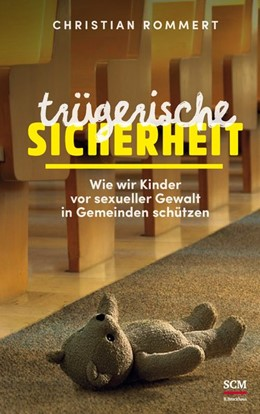 Abbildung von Rommert   Trügerische Sicherheit   1. Auflage   2017   beck-shop.de