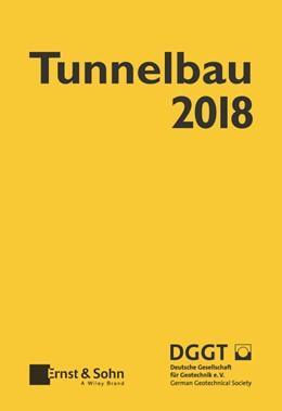 Abbildung von Deutsche Gesellschaft fur Geotechnik e.V. / German Geotechnical Society | Taschenbuch für den Tunnelbau 2018 | 1. Auflage | 2017 | beck-shop.de