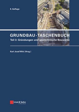 Abbildung von Witt | Grundbau-Taschenbuch | 8. vollständig überarbeitete und aktualisierte Auflage. | 2017 | Teil 3: Gründungen und geotech...