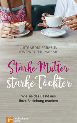 Abbildung von Parasie / Wetter-Parasie | Starke Mütter - starke Töchter | 1. Auflage | 2017 | beck-shop.de