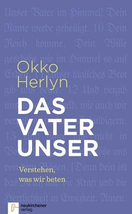 Abbildung von Herlyn | Das Vaterunser | 1. Auflage | 2017 | beck-shop.de