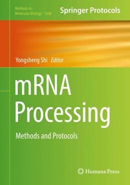 Abbildung von Shi | mRNA Processing | 1. Auflage | 2017 | 1648 | beck-shop.de