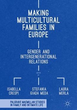 Abbildung von Crespi / Giada Meda | Making Multicultural Families in Europe | 1. Auflage | 2018 | beck-shop.de