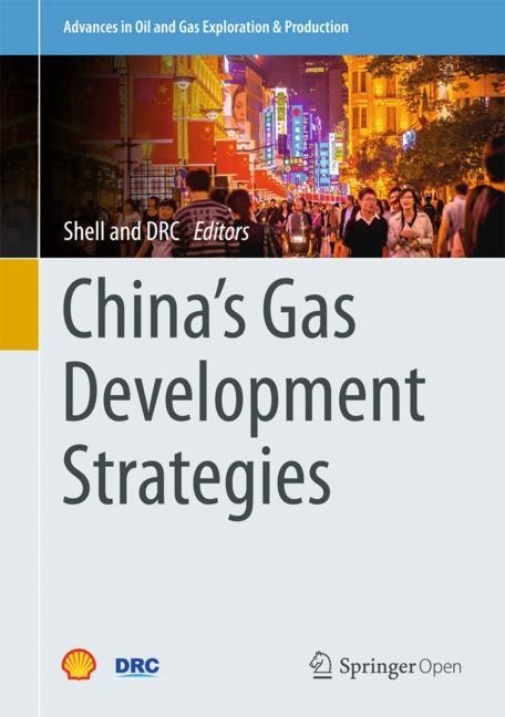 China's Gas Development Strategies | 1st ed. 2017, 2017 | Buch (Cover)