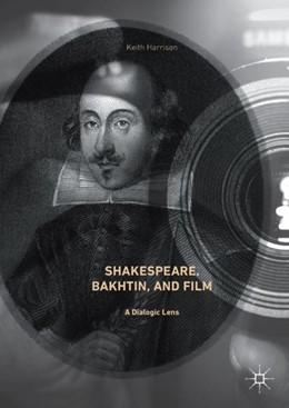 Abbildung von Harrison   Shakespeare, Bakhtin, and Film   1. Auflage   2017   beck-shop.de