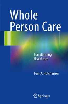 Abbildung von Hutchinson | Whole Person Care | 1. Auflage | 2017 | beck-shop.de