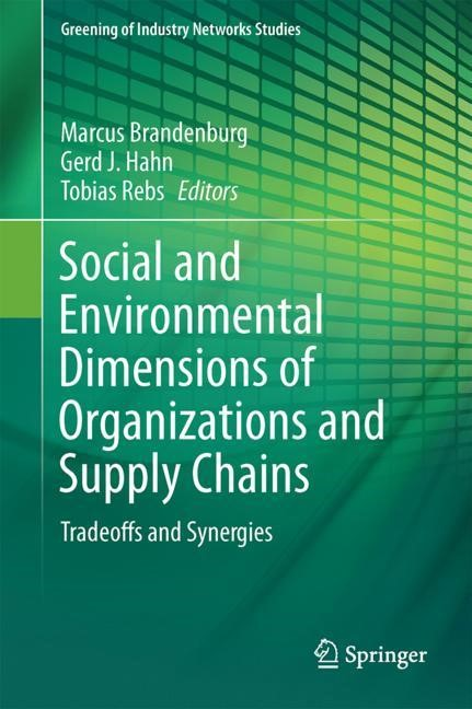 Social and Environmental Dimensions of Organizations and Supply Chains | Brandenburg / Hahn / Rebs | 1st ed. 2018, 2017 | Buch (Cover)