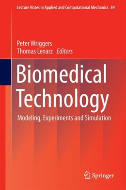 Abbildung von Wriggers / Lenarz | Biomedical Technology | 1st ed. 2018 | 2017 | Modeling, Experiments and Simu... | 84