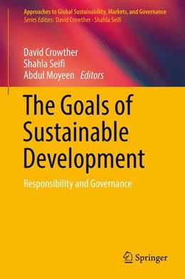 Abbildung von Crowther / Seifi | The Goals of Sustainable Development | 1. Auflage | 2017 | beck-shop.de