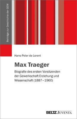 Abbildung von de Lorent | Max Traeger | 1. Auflage | 2017 | beck-shop.de