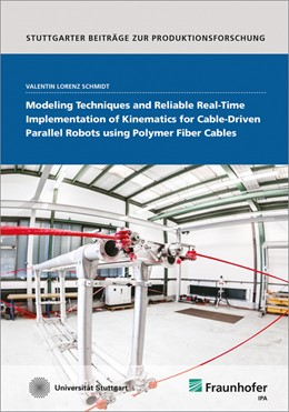 Abbildung von Schmidt / | Modeling Techniques and Reliable Real-Time Implementation of Kinematics for Cable-Driven Parallel Robots using Polymer Fiber Cables. | 2017 | 65