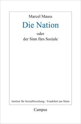 Abbildung von Mauss / Terrier / Fournier | Die Nation oder Der Sinn fürs Soziale | 2017