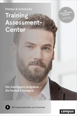 Abbildung von Püttjer / Schnierda | Training Assessment-Center | 3. Auflage | 2017 | beck-shop.de