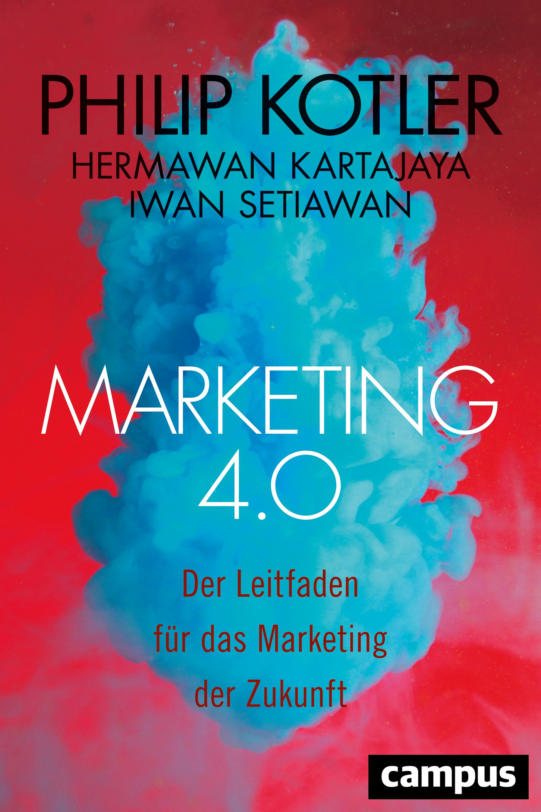 Marketing 4.0 | Kotler / Kartajaya / Setiawan, 2017 | Buch (Cover)