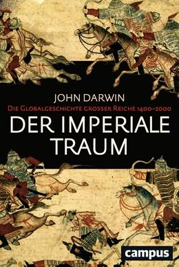 Abbildung von Darwin | Der imperiale Traum (Sonderausgabe) | 1. Auflage | 2017 | beck-shop.de