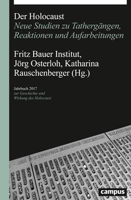 Abbildung von Osterloh / Rauschenberger   Der Holocaust   1. Auflage   2017   beck-shop.de
