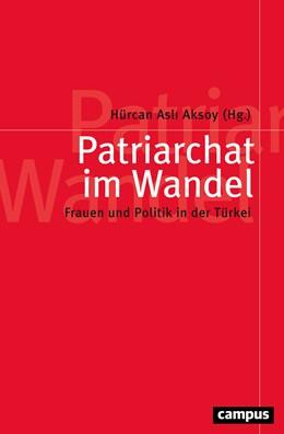 Abbildung von Aksoy | Patriarchat im Wandel | 1. Auflage | 2018 | beck-shop.de