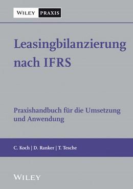 Abbildung von Koch / Ranker / Tesche   Leasingbilanzierung nach IFRS   2019   Praxishandbuch für die Umsetzu...