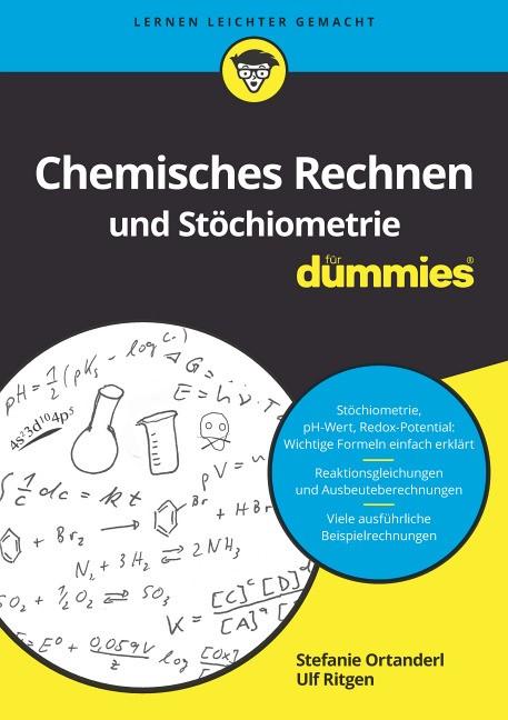 Chemisches Rechnen und Stöchiometrie für Dummies | Ortanderl / Ritgen, 2018 | Buch (Cover)