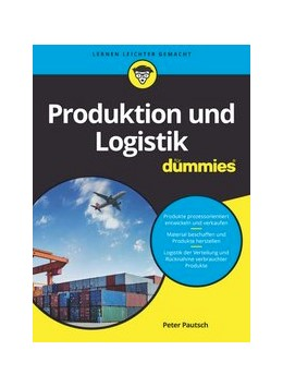 Abbildung von Pautsch   Produktion und Logistik für Dummies   1. Auflage   2017   beck-shop.de