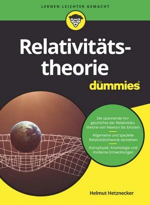 Relativitätstheorie für Dummies | Hetznecker | 1. Auflage., 2018 | Buch (Cover)