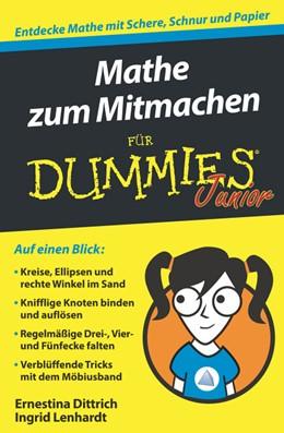 Abbildung von Dittrich / Lenhardt   Mathe zum Mitmachen für Dummies Junior   1. Auflage   2017   beck-shop.de
