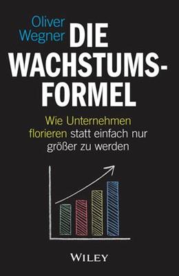 Abbildung von Wegner | Die Wachstumsformel | 1. Auflage | 2018 | beck-shop.de