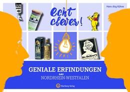 Abbildung von Kühne | Echt clever! Geniale Erfindungen aus Nordrhein-Westfalen | 1. Auflage | 2017 | beck-shop.de
