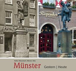 Abbildung von Hänscheid / Otto   Münster - Gestern und Heute   1. Auflage   2017   beck-shop.de