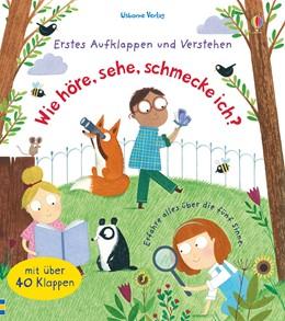 Abbildung von Daynes | Erstes Aufklappen und Verstehen: Wie höre, sehe, schmecke ich? | 1. Auflage | 2017 | beck-shop.de