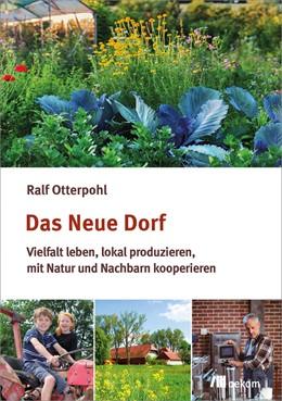 Abbildung von Otterpohl   Das neue Dorf   1. Auflage   2017   beck-shop.de