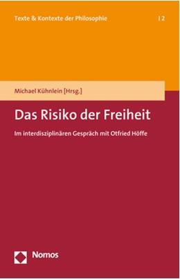 Abbildung von Kühnlein (Hrsg.)   Das Risiko der Freiheit   1. Auflage   2018   2   beck-shop.de
