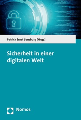 Abbildung von Sensburg | Sicherheit in einer digitalen Welt | 1. Auflage | 2017 | beck-shop.de