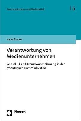 Verantwortung von Medienunternehmen | Bracker, 2017 | Buch (Cover)