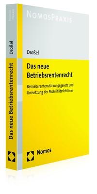 Das neue Betriebsrentenrecht | Droßel, 2017 | Buch (Cover)