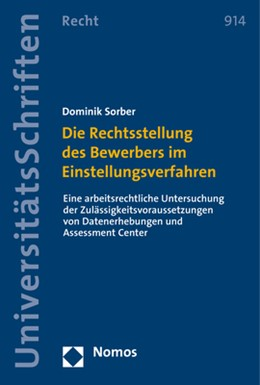 Abbildung von Sorber | Die Rechtsstellung des Bewerbers im Einstellungsverfahren | 1. Auflage | 2017 | 914 | beck-shop.de