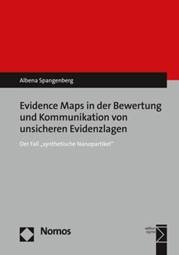 Abbildung von Spangenberg | Evidence Maps in der Bewertung und Kommunikation von unsicheren Evidenzlagen | 1. Auflage | 2017 | beck-shop.de