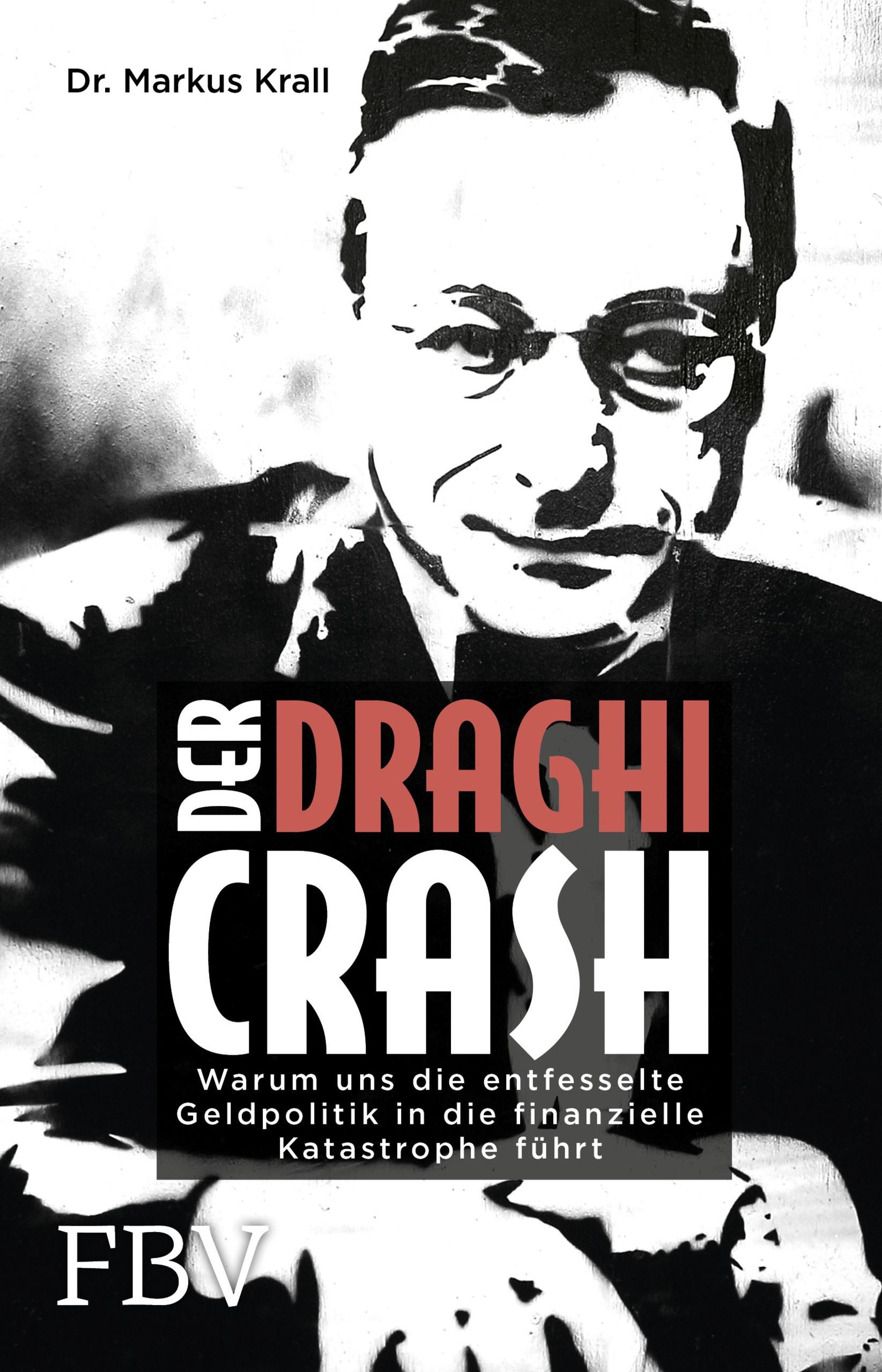 Abbildung von Krall | Der Draghi-Crash | 2017
