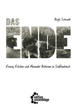 Abbildung von Schmidt | Das Ende | 2018 | Emmy Eckstein und Alexander Be...