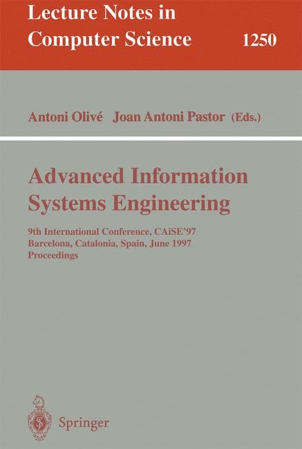 Advanced Information Systems Engineering | Olive / Pastor, 1997 | Buch (Cover)