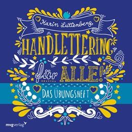 Abbildung von Luttenberg | Handlettering für alle! Das Übungsheft | 1. Auflage | 2017 | beck-shop.de