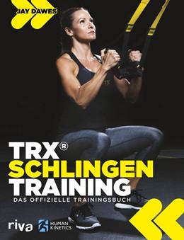 Abbildung von Dawes   TRX®-Schlingentraining   1. Auflage   2018   beck-shop.de