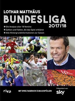 Abbildung von Matthäus | Bundesliga 2017/18 | 2017 | Die Analyse aller 18 Vereine. ...