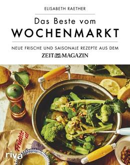 Abbildung von Raether | Das Beste vom Wochenmarkt | 1. Auflage | 2017 | beck-shop.de