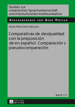 Abbildung von Devís Márquez | Comparativas de desigualdad con la preposición «de» en español. Comparación y pseudocomparación | 2017